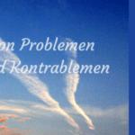Von Problemen und Kontrablemen