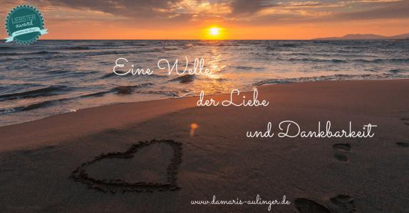 Eine Welle der Liebe und Dankbarkeit - Der Liebster Award