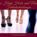 Mit Navi, High Heels und Make up gegen Fehlentscheidungen