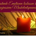 (NP19) Belastende Emotionen loslassen in einer progressiven Muskelentspannung