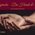 [NP44] Bedeutung der Hände in der Seelensprache