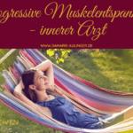 [NP49] Progressive Muskelentspannung in Verbindung mit dem inneren Arzt