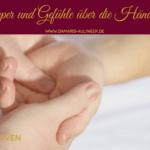 [NP51] Den Körper und Gefühle über die Hände stimulieren